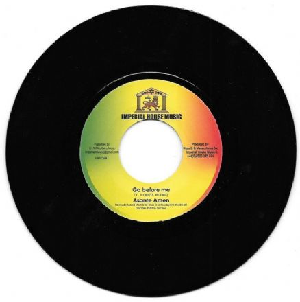 Asante Amen -Go Before Me / Vivian Jones & Russ Disciple - Go Dub (Imperial House Music) UK 7